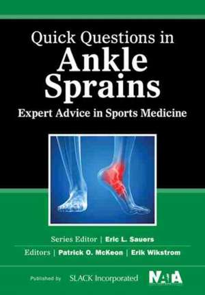 Quick Questions in Ankle Sprains