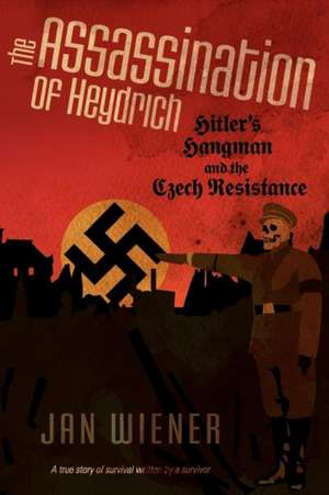 The Assassination of Heydrich