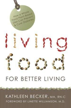 Living Food For Better Living