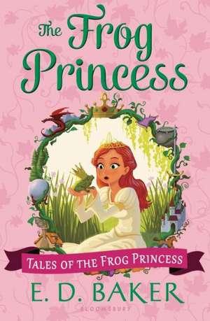 The Frog Princess de E. D. Baker