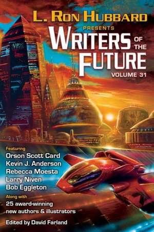 Writers of the Future Volume 31 de L. Ron Hubbard