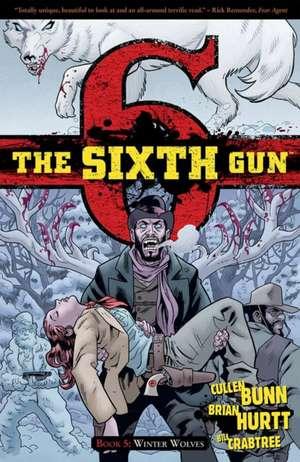 The Sixth Gun Volume 5