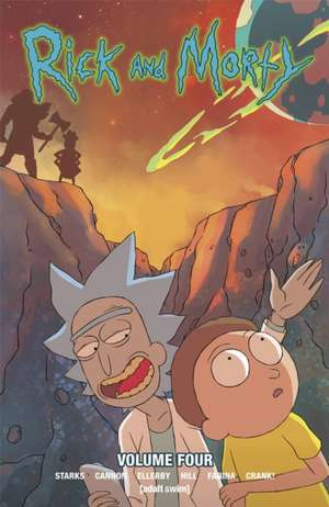 Rick and Morty, Volume 4 de Kyle Starks