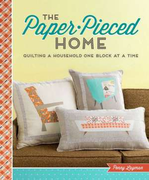 The Paper-Pieced Home de Penny Layman