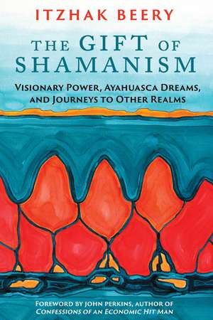 The Gift of Shamanism
