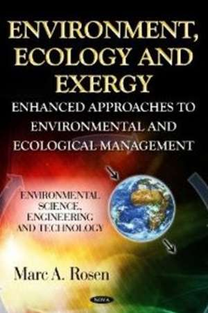 Environment, Ecology & Exergy