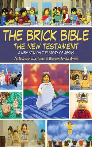 The Brick Bible: The New Testament imagine