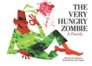 The Very Hungry Zombie: A Parody de Michael Teitelbaum