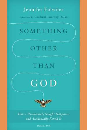 Something Other Than God de Jennifer Fulwiler