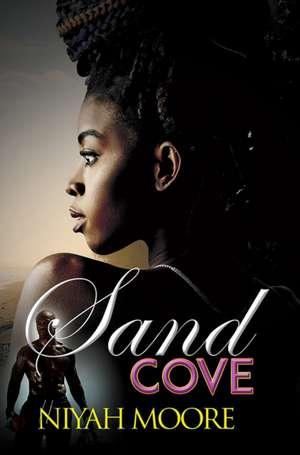 Sand Cove de Niyah Moore