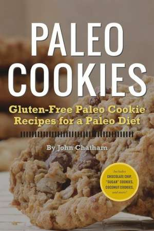 Paleo Cookies de John Chatham