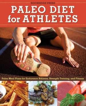 Paleo Diet for Athletes Guide de Rockridge Press