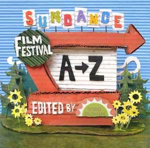 Sundance Film Festival A to Z de Todd Oldham