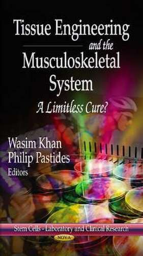Tissue Engineering & the Musculoskeletal System