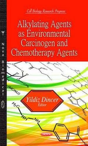 Alkylating Agents as Environmental Carcinogen and Chemotherapy Agents