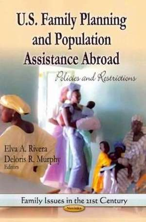 U.S. Family Planning and Population Assistance Abroad