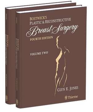 Bostwick's Plastic and Reconstructive Breast Surgery de Glyn Jones