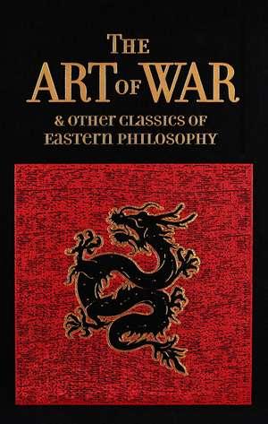 The Art of War & Other Classics of Eastern Philosophy de Sun Tzu