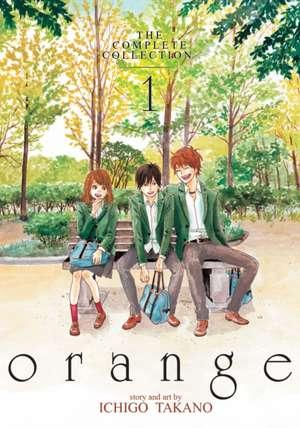 Orange:  The Complete Collection 1 de Ichigo Takano