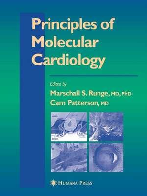 Principles of Molecular Cardiology de Marschall S. Runge