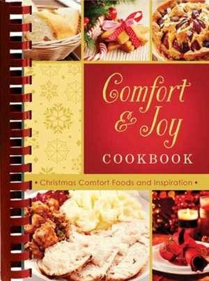Comfort & Joy Cookbook: Christmas Comfort Foods and Inspiration de Inc Barbour Publishing