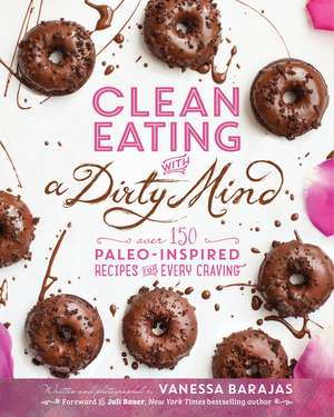 Clean Eating With A Dirty Mind