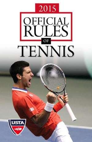 2015 Official Rules of Tennis de  USTA