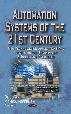 Automation Systems of the 21st Century de Douglas Arent