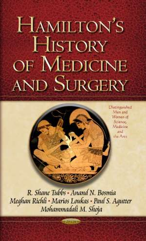 Hamilton's History of Medicine and Surgery