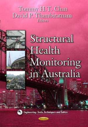 Structural Health Monitoring in Australia de Tommy Chan