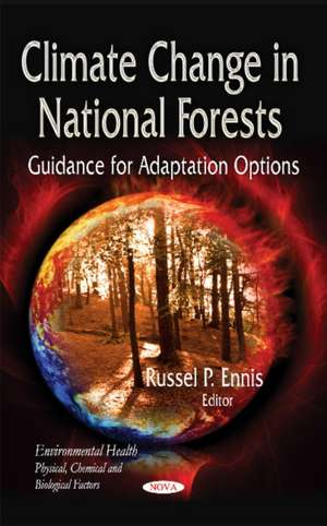 Climate Change in National Forests de Russel P. Ennis