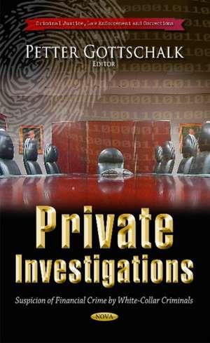 Private Investigations de Petter Gottschalk
