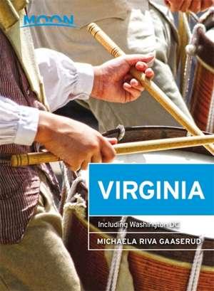 Moon Virginia: Including Washington DC de Michaela Riva Gaaserud