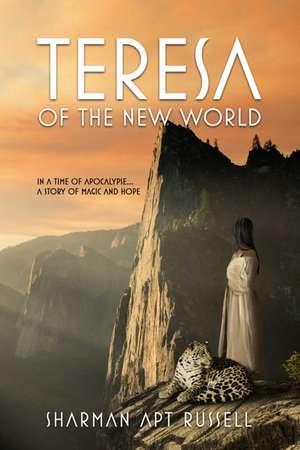 Teresa of the New World de Sharman Apt Russell