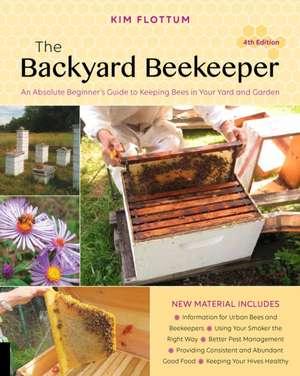 The Backyard Beekeeper, 4th Edition imagine