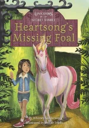Heartsong's Missing Foal de Whitney Sanderson