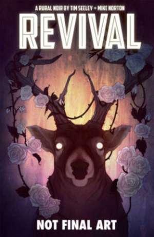 Revival Volume 4: Escape to Wisconsin de Tim Seeley