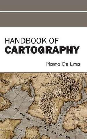 Handbook of Cartography de Marina De Lima