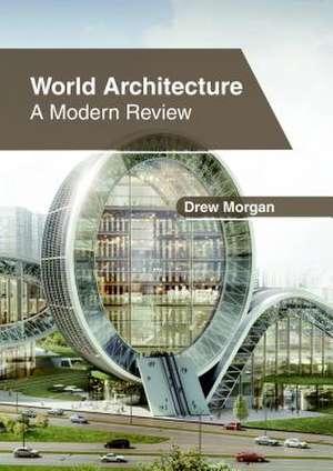 World Architecture de Drew Morgan