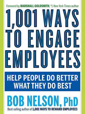 1,001 Ways to Engage Employees de Bob (Bob Nelson) Nelson