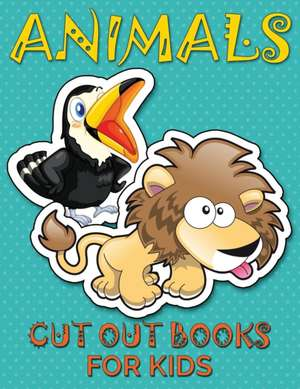 Animals (Cut Out Books for Kids) de Speedy Publishing LLC