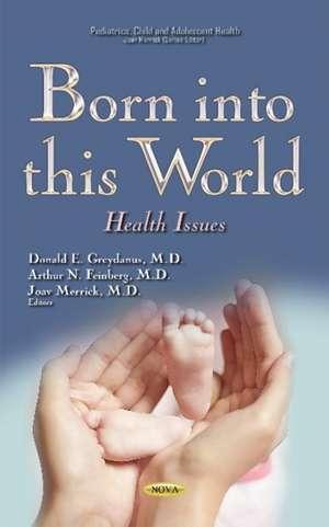 Born into This World