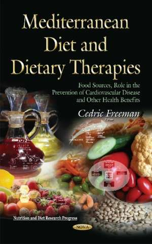 Mediterranean Diet and Dietary Therapies