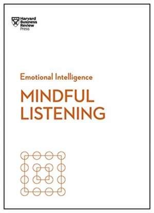 Mindful Listening de Harvard Business Review