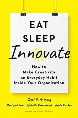 Eat, Sleep, Innovate imagine