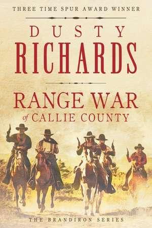 Range War of Callie County de Dusty Richards