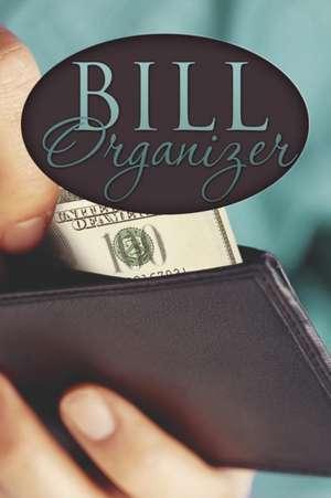Bill Organizer de Speedy Publishing LLC