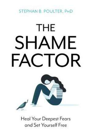 Shame Factor de Stephan B.Ph.D Poulter
