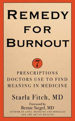 Remedy for Burnout