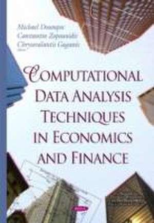 Computational Data Analysis Techniques in Economics & Finance de Michael Doumpos